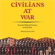 "Læs mere om: Ny publikation: ""Civilians at War: From the Fifteenth Century to the Present"""
